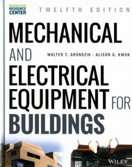 Mechanical and Electrical Equipment for Buildings 12th Edition 9781118615904 1118615905