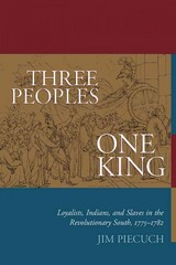 Three Peoples, One King 1st Edition 9781611171921 161117192X