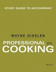 Study Guide to Accompany Professional Cooking 8th Edition 9781118929605 1118929608