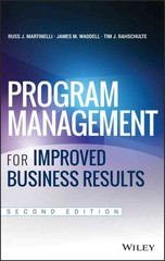 Program Management for Improved Business Results 2nd Edition 9781118905890 111890589X
