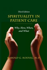Spirituality in Patient Care 3rd Edition 9781599474250 1599474255