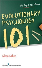 Evolutionary Psychology 101 1st Edition 9780826107183 0826107184