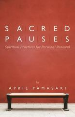 Sacred Pauses 1st Edition 9780836196856 0836196856