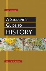 A Student's Guide to History 12th Edition 9781457621444 1457621444