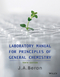 Laboratory Manual for Principles of General Chemistry