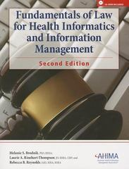 Fundamentals of Law for Health Informatics and Information Management 2nd Edition 9781584262633 158426263X