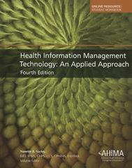 Health Information Management Technology 4th Edition 9781584263524 1584263520