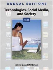 Annual Editions: Technologies, Social Media, and Society 13/14 19th Edition 9780073528779 0073528773
