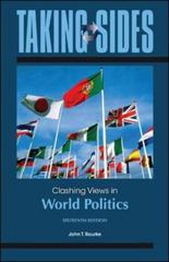 Taking Sides: Clashing Views in World Politics 16th Edition 9780078139543 0078139546