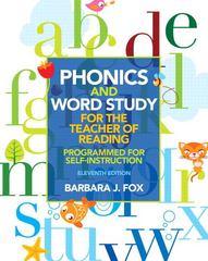 Phonics and Word Study for the Teacher of Reading 11th Edition 9780132838092 0132838095