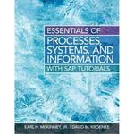 Essentials of Processes, Systems and Information 1st edition 9780133406757 013340675X