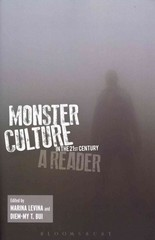 Monster Culture in the 21st Century 1st Edition 9781441178398 1441178392