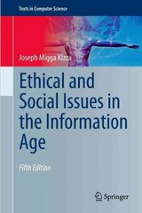 Ethical and Social Issues in the Information Age 5th Edition 9781447149897 1447149890