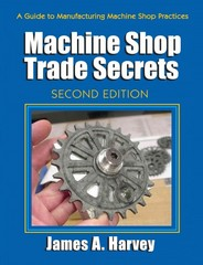 Machine Shop Trade Secrets 2nd Edition 9780831134778 0831134771