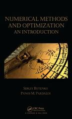 Numerical Methods and Optimization 1st Edition 9781466577770 1466577770