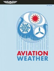 Aviation Weather 1st Edition 9781619540187 1619540185
