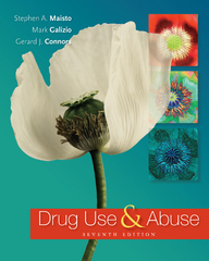 Drug Use and Abuse 7th Edition 9781305177598 1305177592