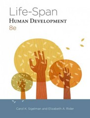 Cengage Advantage Books: Life-Span Human Development 8th Edition 9781285454382 1285454383