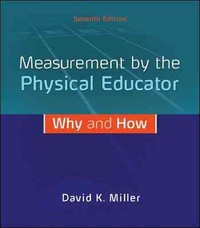 Measurement by the Physical Educator 7th Edition 9780078022685 0078022681