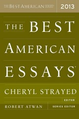 The Best American Essays 2013 1st Edition 9780544103887 0544103882