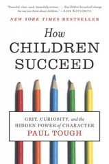 How Children Succeed 1st Edition 9780547564661 054756466X