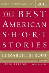 The Best American Short Stories 2013 1st Edition 9780547554839 0547554834