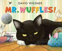 Mr. Wuffles! 1st Edition 9780618756612 0618756612