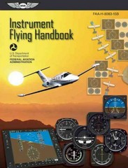 Instrument Flying Handbook 1st Edition 9781619540224 1619540223