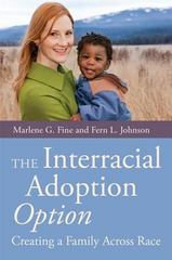 The Interracial Adoption Option 1st Edition 9780857007179 0857007173