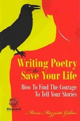 Writing Poetry to Save Your Life 1st Edition 9781550717471 1550717472