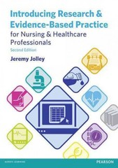 Introducing Research and Evidence-Based Practice for Nursing and Healthcare Professionals 2nd Edition 9781317902546 1317902548