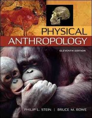 Physical Anthropology 11th Edition 9780078035036 0078035031