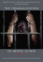 The Criminalization of Mental Illness 2nd Edition 9781611630398 1611630398