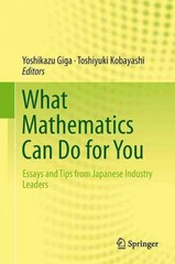 What Mathematics Can Do for You 1st edition 9784431543466 4431543465