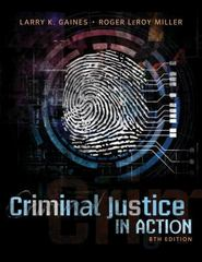 Criminal Justice in Action 8th Edition 9781305142817 1305142810