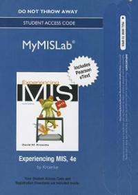 NEW MyMISLab with Pearson eText -- Access Card -- for Experiencing MIS 4th Edition 9780132972154 0132972158