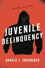 Juvenile Delinquency 2nd Edition 9781442219441 1442219440