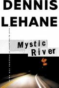 Mystic River 1st Edition 9780688163167 0688163165
