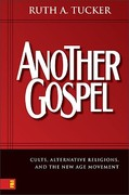 Another Gospel 1st Edition 9780310259374 0310259371