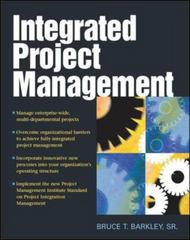 Integrated Project Management 1st Edition 9780071466264 0071466266