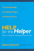 Help for the Helper 1st Edition 9780393704228 039370422X