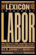Lexicon of Labor 1st Edition 9781595582263 1595582266
