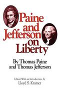 Paine and Jefferson on Liberty 1st edition 9780804463829 0804463824