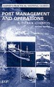Port Management and Operations 2nd edition 9781843114222 1843114224