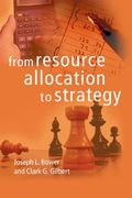 From Resource Allocation to Strategy 0 9780199277452 0199277451