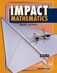 IMPACT Mathematics: Algebra and More, Course 3, Student Edition 2nd edition 9780078609299 0078609291