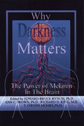 Why Darkness Matters 0 9780974900032 0974900036
