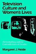 Television Culture and Women's Lives 0 9780812215342 0812215346