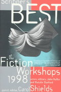 Scribners Best of the Fiction Workshops 1998 1998th edition 9780684838366 0684838362