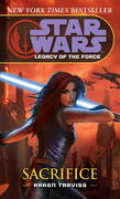Sacrifice: Star Wars Legends (Legacy of the Force) 0 9780345477415 0345477413